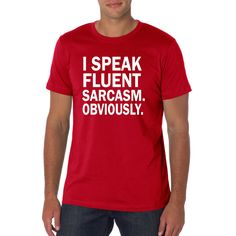 I speak fluent Sarcasm funny t-shirt. birthday gift, TEEddictive by TEEddictive on Etsy