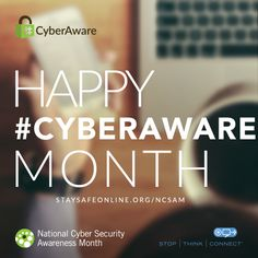 October 1, 2015 marks the first day of the 12th annual National Cyber Security Awareness Month. Become a champion and find resources at www.staysafeonline.org/ncsam #CyberAware