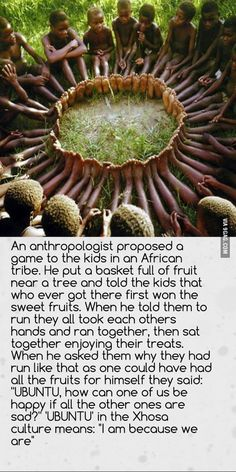 Not exactly a parenting quote but a good story of how a culture teaches children to think outside their own ego.Not exactly a parenting quote but a good story of how a culture teaches children to think outside their own ego. The Words, Ubuntu Africa, Wisdom Quotes, Me Quotes, Hindi Quotes, Unity Quotes, Humour Quotes, Great Quotes, Inspirational Quotes