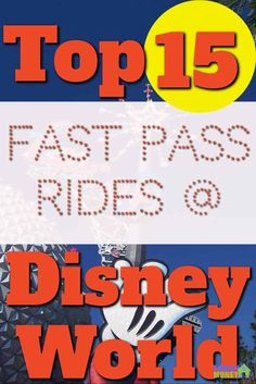 There are so many rides at Walt Disney World. Here are the top 15 to get Fast Passes so you can save time. | Fast Pass |WDW |Walt Disney World | Rides |
