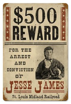 Wanted Jesse James 12 x 18 Vintage Metal Sign | Man Cave Kingdom