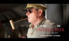 Emperor Matthew Fox Tommy Lee Jones – EMPERADOR directed by Peter Webber Estreno en cines 7 de marzo #Spain