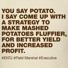 ENTJ #potato