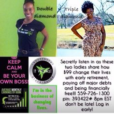 Call in & listen tonite to how It Works! has changed our lives! Afterwards call/txt (919)725-8306 or email me at beglamorousgettingfit@live.com. Ready to help change your life today!!!