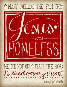 Jesus Was Treat Homeless Thus