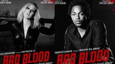 New Taylor Swift 'Bad Blood' Posters Featuring Kendrick Lamar, Lena Dunh...