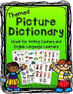 Themed Picture Dictionary for Writing Centers and English Language Learners. Great for early learners, writers and ELL! TPT The Reading Fairy