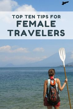 After traveling full time for two years, here are my top ten tips for female travelers. I've applied these tips while backpacking around Europe, Asia, Central America, and South America.