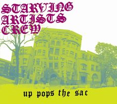 [Starving Artists Crew] Up Pops the Sac