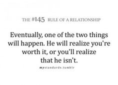 .i realize youre not worth it any more :'(