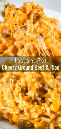 Instant Pot Cheesy Ground Beef and Rice is an easy dinner recipe perfect for weeknights. This Instant Pot rice dish is loaded with ground beef, corn, mozzarella and cheddar cheese. dinner Instant Pot Cheesy Ground Beef and Rice - This is Not Diet Food Ground Beef Rice, Ground Beef Easy Dinner, Ground Beef And Rice Recipes For Dinner, Meals To Make With Ground Beef, Hamburger And Rice Recipes, Ground Beef Crockpot Recipes, Ground Beef Casserole, Recipes With Rice And Ground Beef, Ground Chuck Recipes Dinners