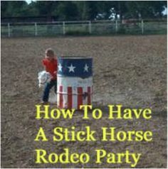 How to have a stick horse party 《--- a great way to celebrate my 27th birthday I think ;)