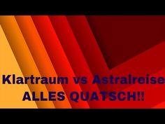 Klartraum vs. Astralreise: Alles Quatsch!
