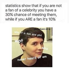 who is dan and phil??? never heard of em'