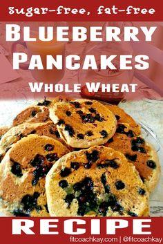 Blueberry Pancakes: Sugar-Free, Fat-Free