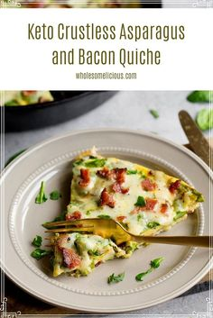 No Dairy Recipes, Meat Recipes, Healthy Breakfast Recipes, Lunch Recipes, Asparagus Bacon, Bacon Quiche, Egg Dish, Main Dishes, Keto