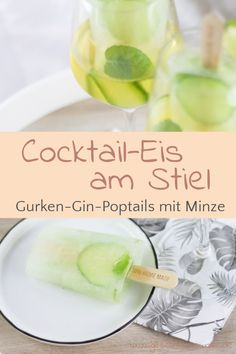 [Anzeige] Gurken-Gin-Poptails - Erfrischendes Cocktail-Eis am Stiel mit Needle Gin - #poptails #gurkenginpoptails #cocktails #cocktail #cocktaileis #popsicle Gin, Pop Sicle, Good Food, Yummy Food, Ice Ice Baby, Easy Peasy, Cantaloupe, Cooking Recipes, Favorite Recipes
