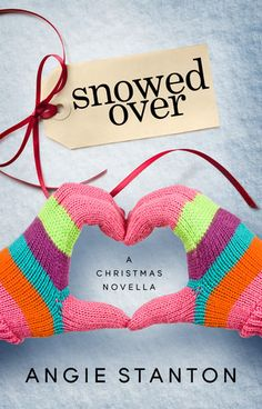 My ARC Review for Ramblings From This Chick of Snowed Over by Angie Stanton