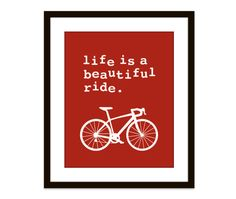 Life Is A Beautiful Ride Art Print