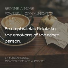 When was the last time you were truly emphatetic in a chat with another person?