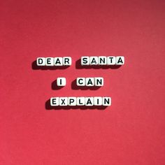 'Dear Santa, I Can Explain' by squaresayings Tumblr Quotes, Text Quotes, Jokes Quotes, Cute Quotes For Instagram, Cute Instagram Captions, Good Insta Captions, Hair Salon Quotes, Caption For Girls, Christmas Phone Wallpaper