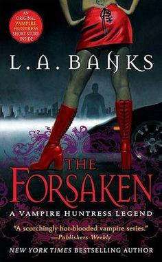 The Forsaken (Vampire Huntress Legend Series #7)