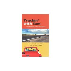 Truckin' With Sam (Paperback)