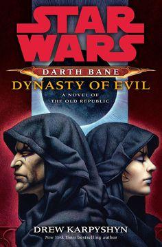 Darth Bane: Dynasty of Evil - Wookieepedia - Wikia