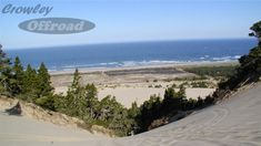 Winchester Bay Oregon, top of banshee hill looking out to ocean. Great place to camp and ride quads and atv's. You can also go crabbing and enjoy some fishing and eat some oysters