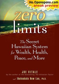 Zero Limits by Joe Vitale...this is life changing!
