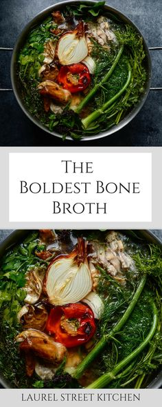 The Boldest Bone Broth. A good stock recipe is the foundation of all good home cooking. Get the recipe on www.laurelstreetkitchen.com