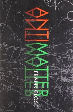 Antimatter by Frank Close, http://www.amazon.com/dp/0199578877/ref=cm_sw_r_pi_dp_RXf2tb023VJSH
