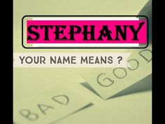 Who is Stephany ?  Name Meanings - Personality Traits - Insights