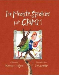 Die mooiste sprokies van Grimm [The Best Fairy Tales of Grimm] Best Fairy Tales, Grimm, Van, Words, South Africa, Children, Bremen, Young Children, Boys