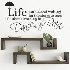Life Dance In The Rain Wall Quote Vinyl Wall Art Stickers Decals (wv33)