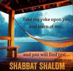 """Take my yoke upon you, and learn of me; for I am meek and lowly in heart: and ye shall find rest unto your souls."" Matthew 11:29 KJV Sabbath Rest, Happy Sabbath, Sabbath Day, Shabbat Shalom, 4th Commandment, Sabbath Quotes, Hebrew Quotes, Messianic Judaism, Memory Verse"
