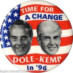 1996-Bob-Dole-Jack-Kemp-TIME-FOR-A-CHANGE-Jugate-Campaign-Button-2003