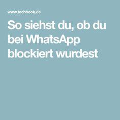 So siehst du, ob du bei WhatsApp blockiert wurdest