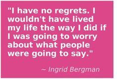 "Ingrid Bergman understood #YOLO before YOLO was a ""thing."""