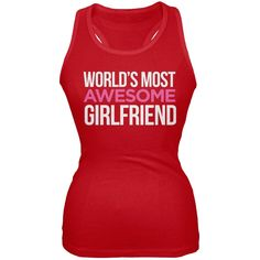 World's Most Awesome Girlfriend Red Juniors Soft Tank Top