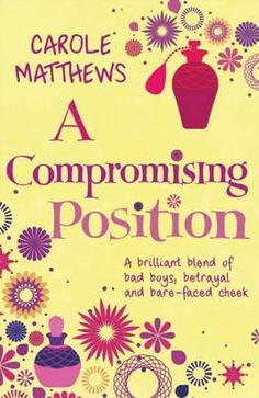 A compromising position - Carole Matthews. Check ✔