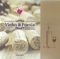**** SONETOS & CIA ****: Vinho E Poesia Antologia Poética * Antonio Cabral…