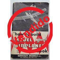 Paraíso del Libro Usado: HOW TO BUILD MODEL AIRPLANES Cómo construir avione...