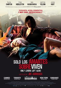 Solo los amantes sobreviven - Only Lovers Left Alive