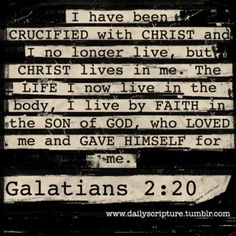 Galatians 2:20, dying to self - it's going to be worth it all