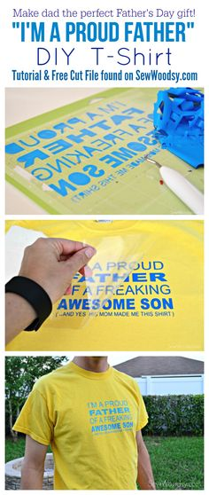 """Learn how to make this DIY """"I'm A Proud Father"""" T-Shirt for dad this Father's Day! An easy and inexpensive gift to make! T Shirt Tutorial, Diy Tutorial, Gifts For Father, Fathers Day, Cricket Crafts, T Shirt Diy, Tee Shirts, Diy And Crafts, Paper Crafts"""