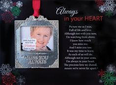 Handmade in the USA, our Pewter Heirloom Memorial Photo Christmas Ornament is paired with a touching poem, Always in Your Heart. Touch their heart this holiday season with a gift they will always treasure. Add a special photo and hang from a sturdy branch Photo Christmas Ornaments, Family Christmas Gifts, Memorial Ornaments, Memorial Gifts, Special Pictures, Engraving Services, How To Make Ribbon, Grandparent Gifts, Secret Santa Gifts