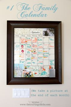 Family Calendar- love the frame idea