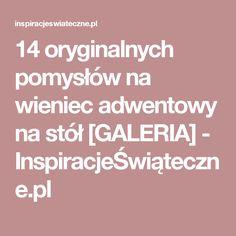 14 oryginalnych pomysłów na wieniec adwentowy na stół [GALERIA] - InspiracjeŚwiąteczne.pl