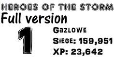 Gazlowe1: Siege damage(159,951) / XP contribution(23,642) / 18min - Hero...